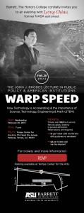 Join Barrett, The Honors College, for astronaut Leroy Chiao's lecture, Warp Speed: How Technology is Accelerating and the Importance of Science, Technology, Engineering and Math