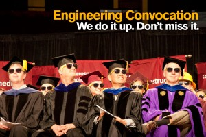 Don't miss Fulton Engineering Convocation!
