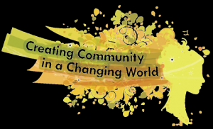 Creating Community in a Changing World