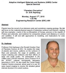 Erik Asphaugh Aug 17 1:30 pm ENGRC 490