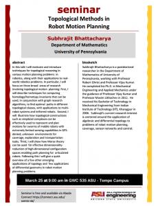 Topological Methods in Robot Motion Planning Subhrajit Bhattacharya flier