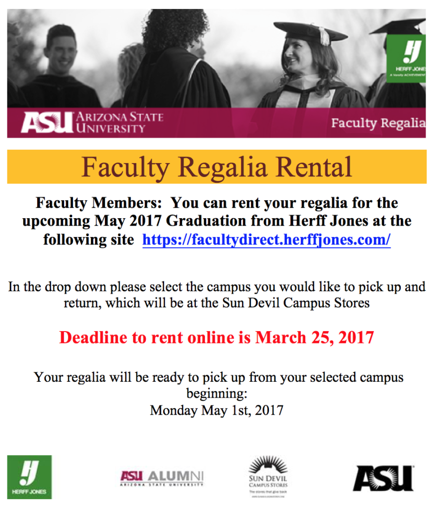 This is a flier to rent faculty regalia online. Visit https://facultydirect.herffjones.com to order your faculty regalia online by March 25, 2017