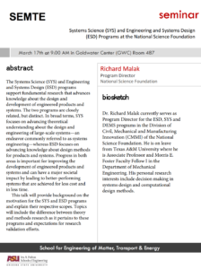 This is a flier for National Science Foundation Program Director Richard Malak's seminar called Systems Science and Engineering and Systems Design Programs at the National Science Foundation