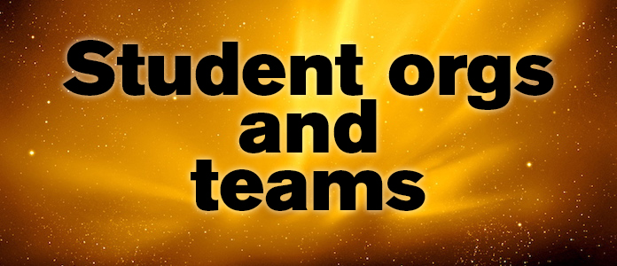 Student orgs and teams