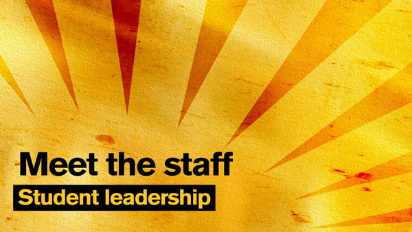 """Gold sunburst graphic with the text """"Meet the staff: Student leadership"""""""