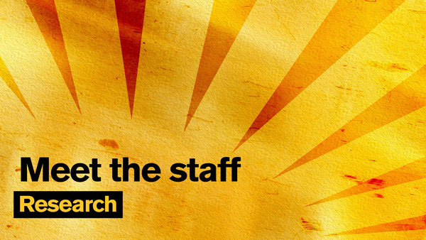 "Gold sunburst graphic with the text ""Meet the staff: Research"""