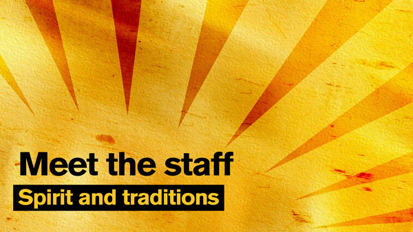"Gold sunburst graphic with the text ""Meet the staff: Spirit and traditions"""