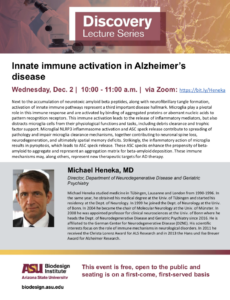 Discovery Lecture Series: Innate immune activation in Alzheimer's disease, December 2