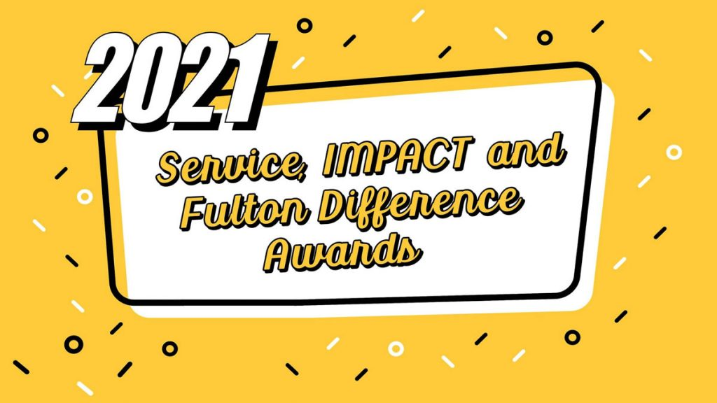 2021 Service, IMPACT and Fulton Difference Awards