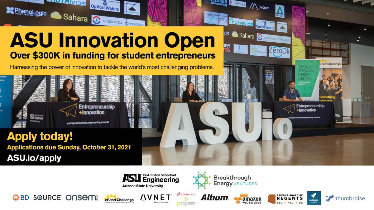ASU Innovation Open 2022 deadline October 31, 2021