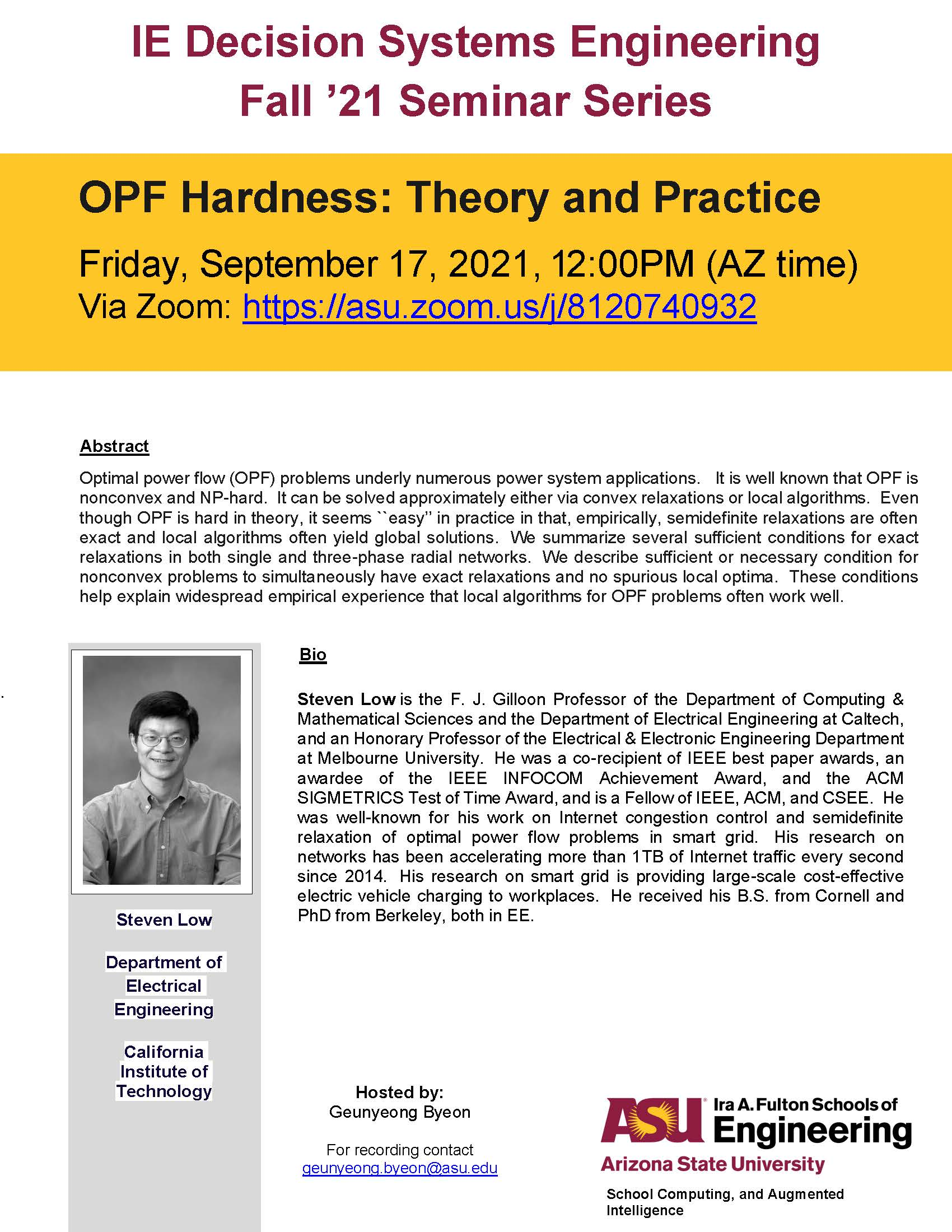 OPF Hardness: Theory and Practice by Steven Low, September 17, 2021