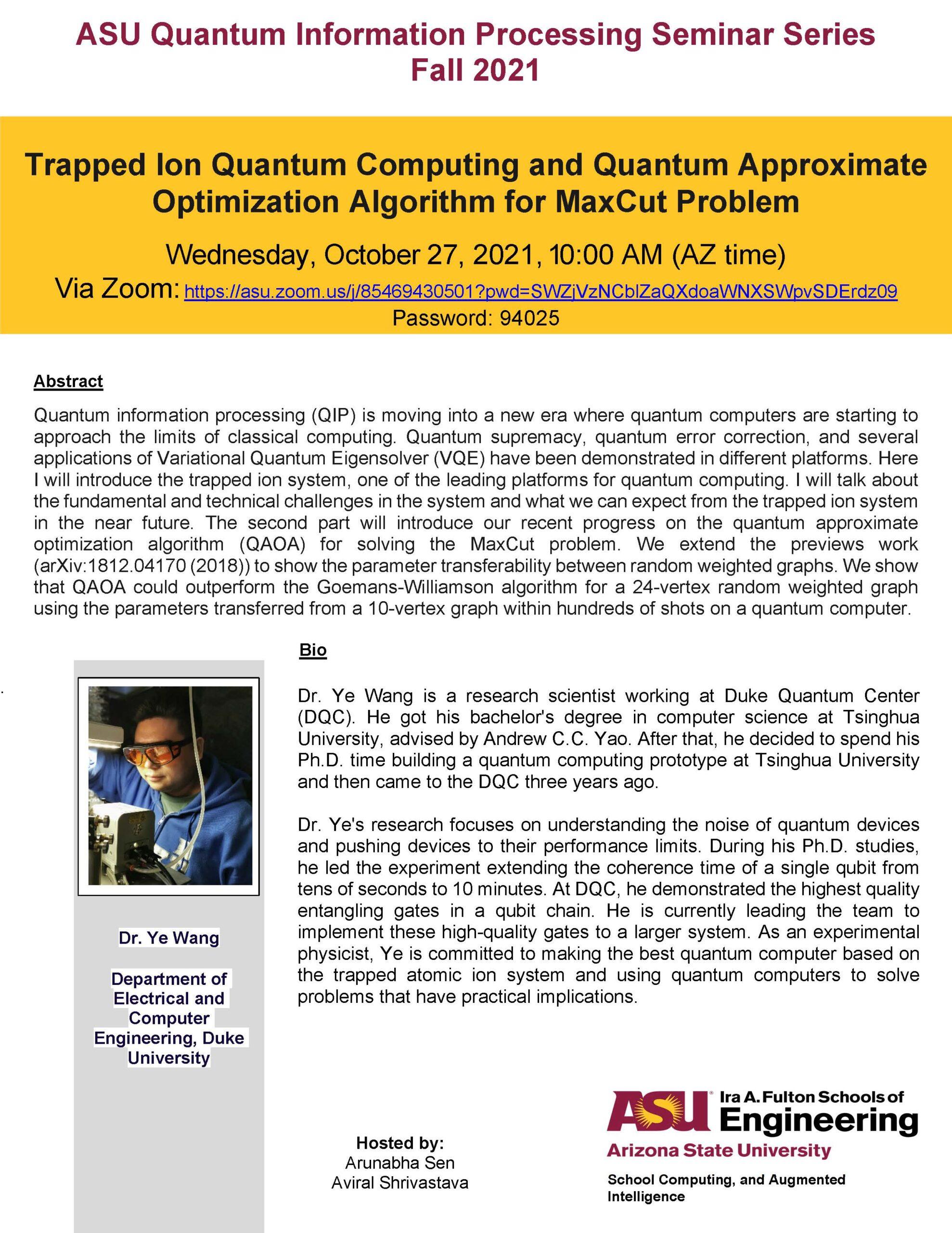 Seminar: Trapped Ion Quantum Computing and Quantum Approximate Optimization Algorithm for MaxCut Problem, October 27